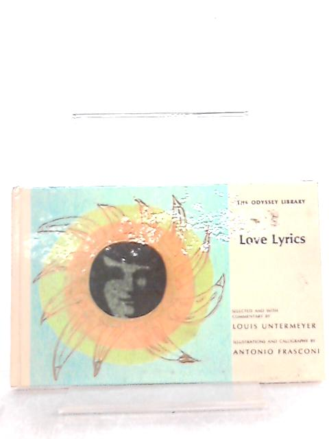 Love Lyrics (Odyssey library) by Louis Untermeyer