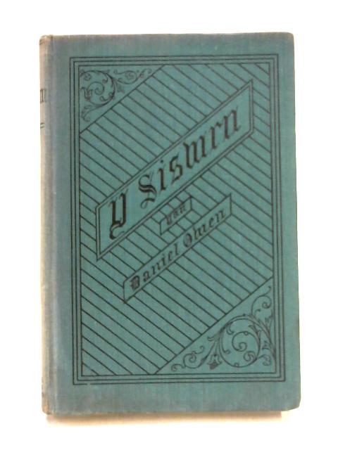 Y Siswrn: Sef Detholiad Prudd a Dyddanol, Newydd a Hen, o Weithiau Daniel Owen by Daniel Owen