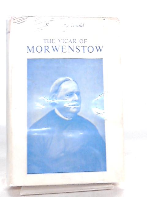 The Vicar of Morwenstow. Being a Life of Robert Stephen Hawker, M.A. By S. Baring-Gould
