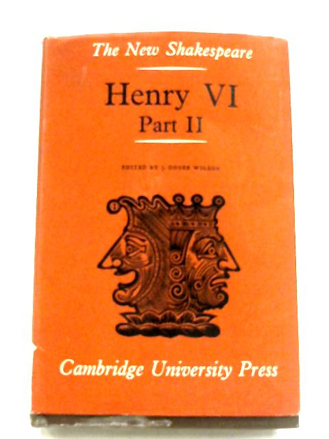 Henry VI: Part II By William Shakespeare