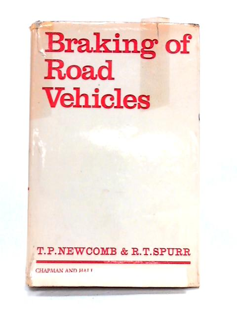 Braking of Road Vehicles By T.P. Newcomb