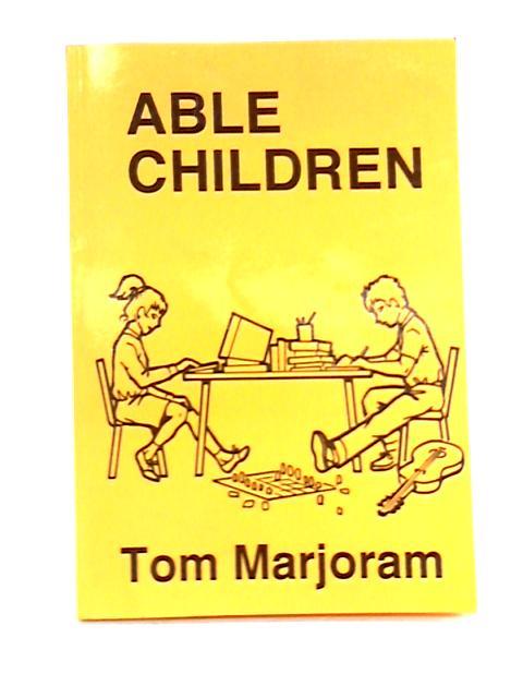 Able Children By Tom Marjoram