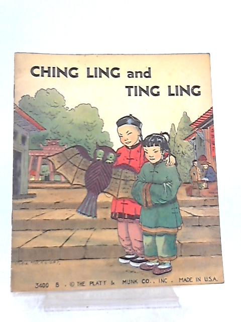 Ching Ling and Ling Ling By Anon