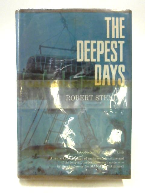 The Deepest Days By Robert Stenuit