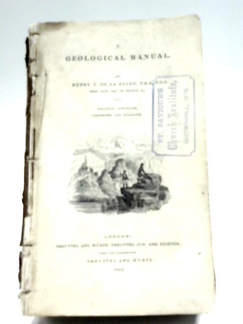 A Geological Manual By Henry T. De La Beche