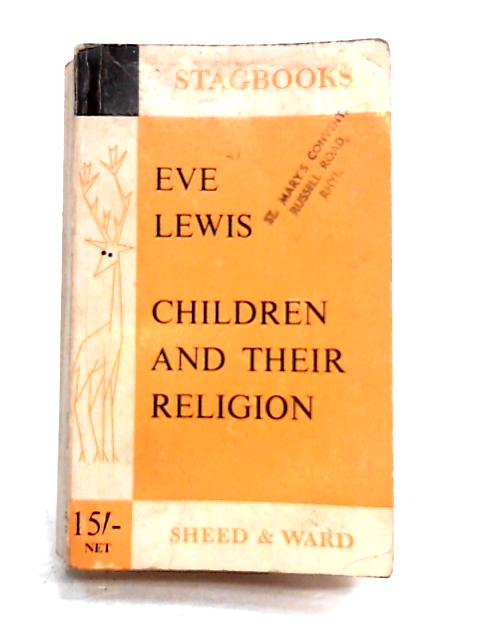 Children and Their Religion By Eve Lewis