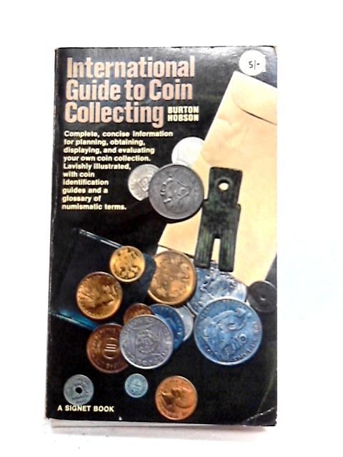 International Guide to Coin Collecting by Burton Hobson