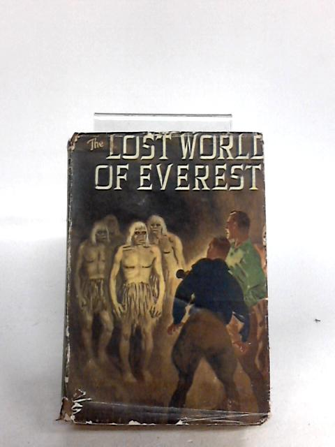 The Lost World of Everest By Berkeley Gray