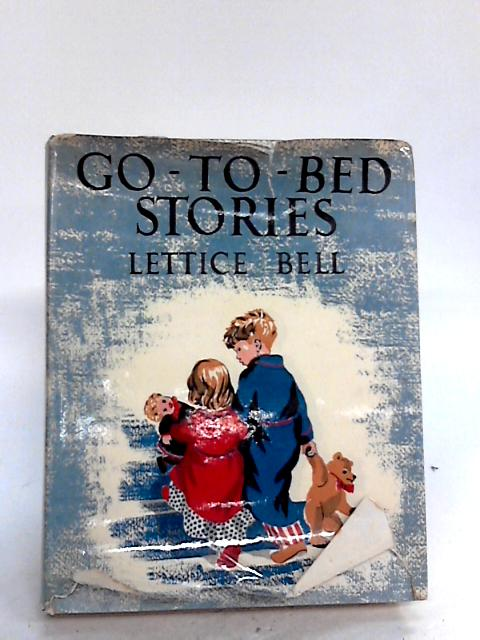 Go to Bed Stories By Bell, Lettice