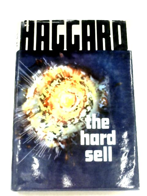 The Hard Sell By William Haggard