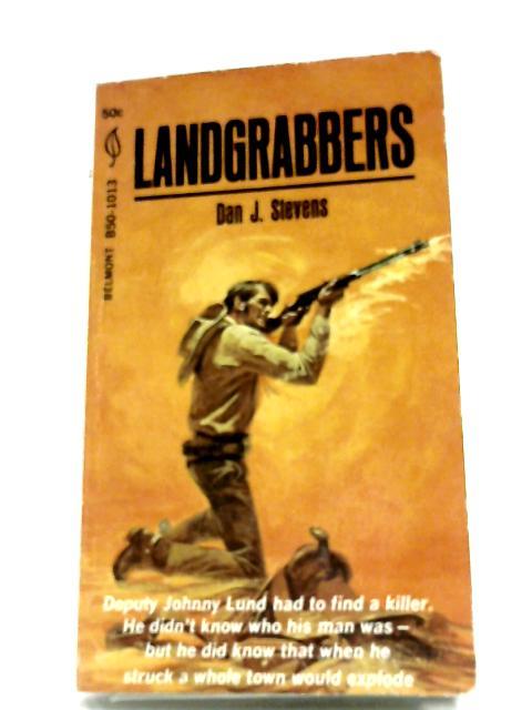 Landgrabbers by Dan J. Stevens