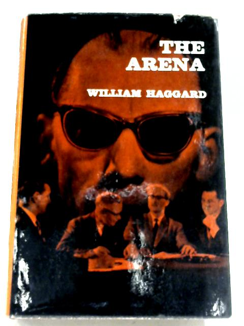 The Arena By William Haggard