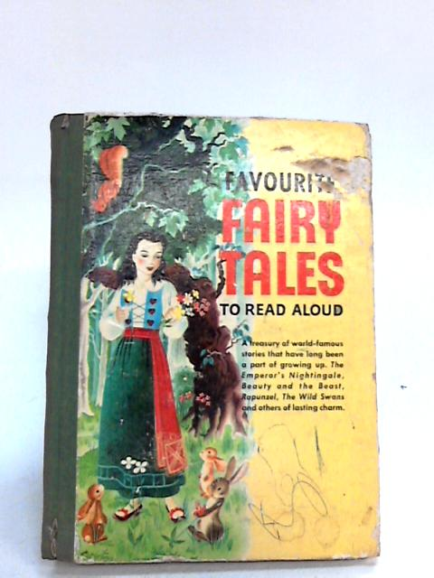 Favourite Fairy Tales to Read Aloud By No Author