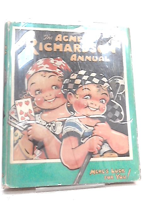 The Agnes Richardson Annual By Agnes Richardson