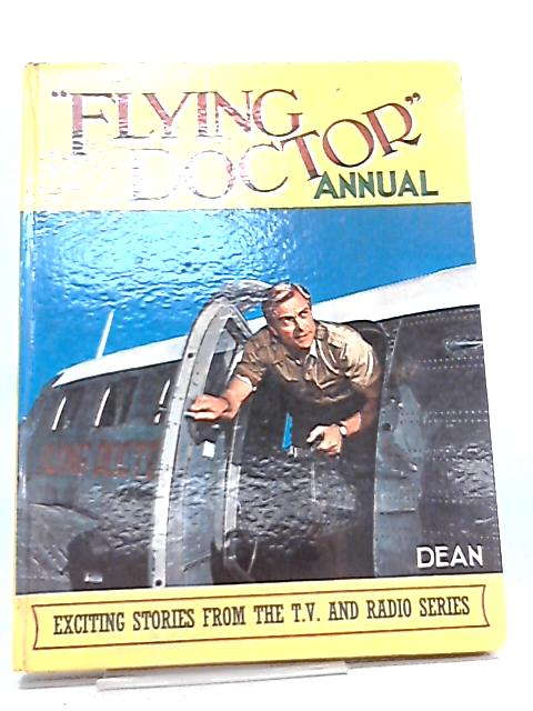 Flying Doctor Annual By Arthur Groom
