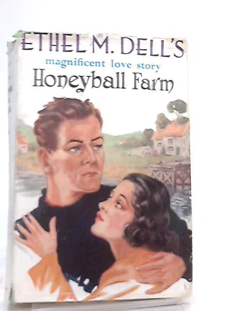 Honeyball Farm By E. M. Dell