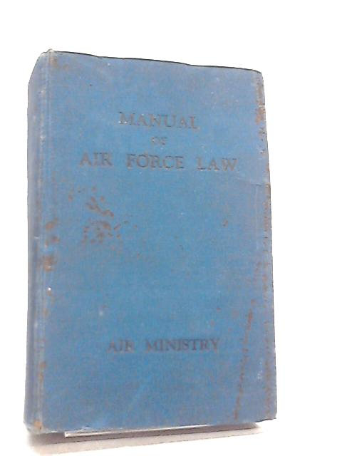 Manual of Air Force Law By Anon
