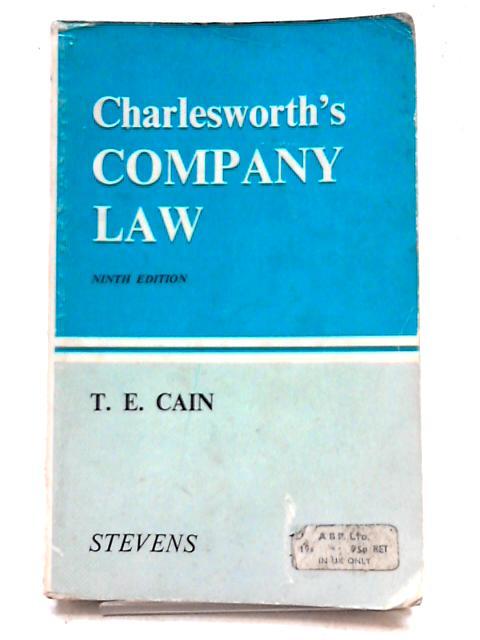 Charlesworth's Company Law By T E Cain