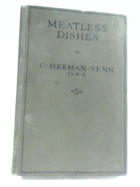 Meatless Dishes By C. Herman Senn