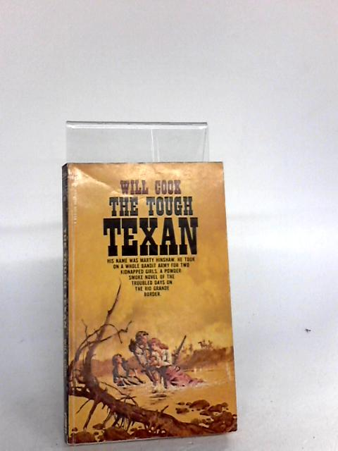 The Tough Texan by Cook, Will