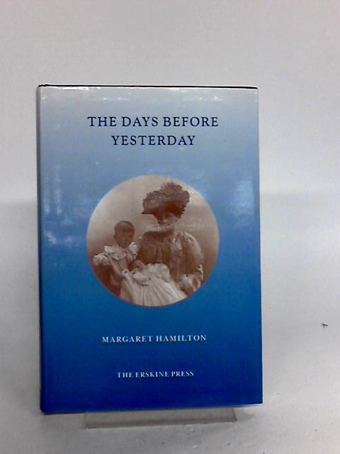 The Days Before Yesterday By Margaret Hamilton