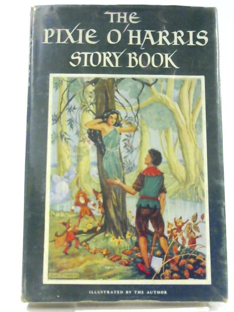 The Pixie O'Harris Story Book by Pixie O'Harris