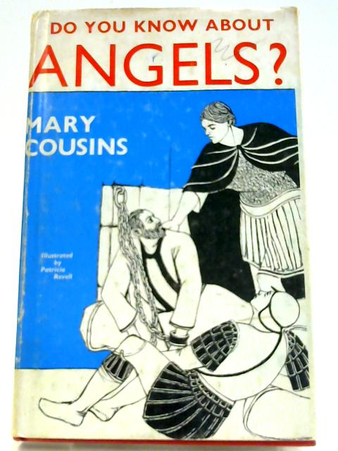 Do you Know About Angels By Mary Cousins