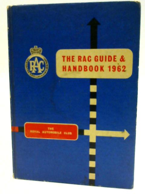 The RAC Guide And Handbook 1962 By Various