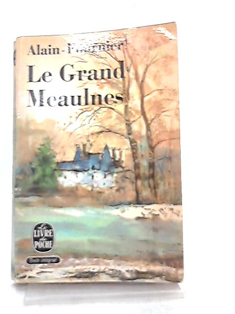Le Grand Meaulnes by Alain-Fournier