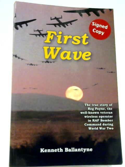 First Wave By Ballantyne, Kenneth James Stuart