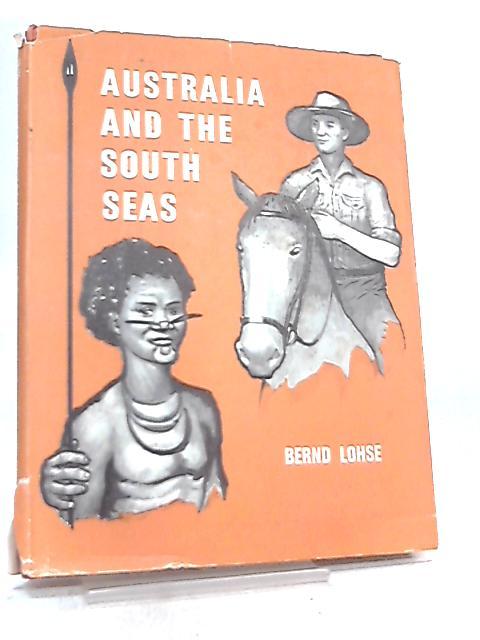Australia and the South Seas By Bernd Lohse
