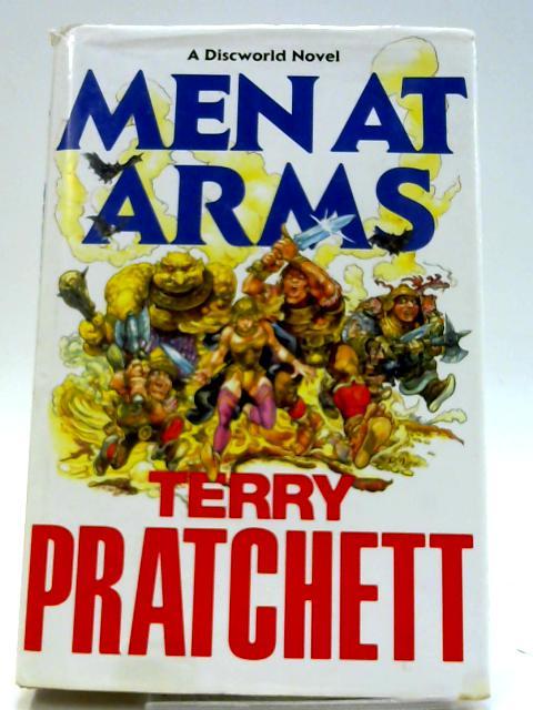 Men at Arms (Discworld Novels) by Pratchett, Terry
