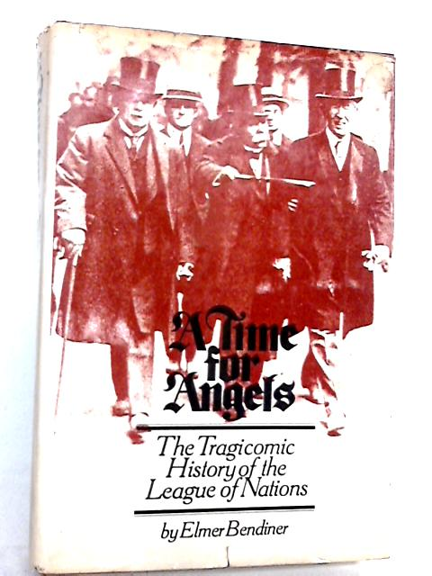 A Time for Angels By Elmer Bendiner