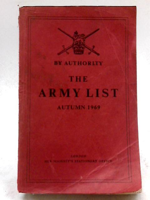 The Army List Autumn 1969 By HMSO