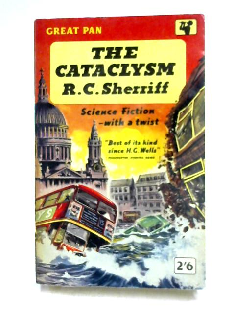 The Cataclysm by R.C. Sherriff
