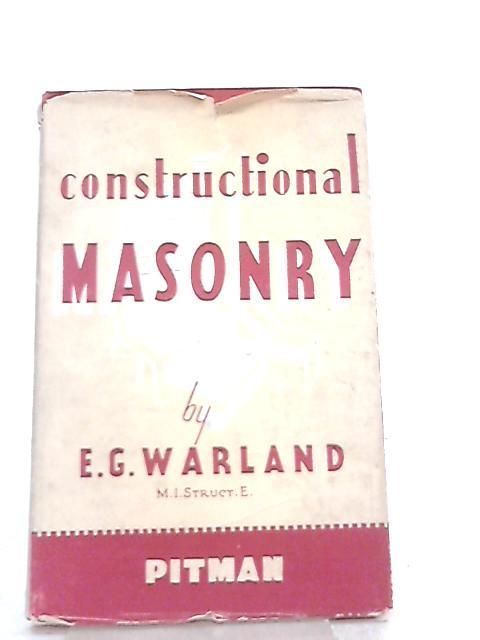 Constructional Masonry By E. G. Warland