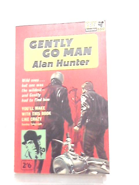 Gently go Man by Alan Hunter