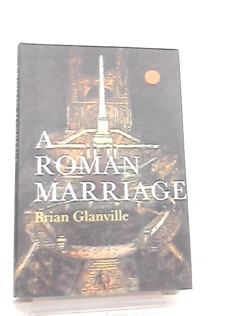 A Roman Marriage By B. Glanville