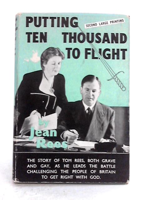Putting Ten Thousand to Flight By Jean A. Rees