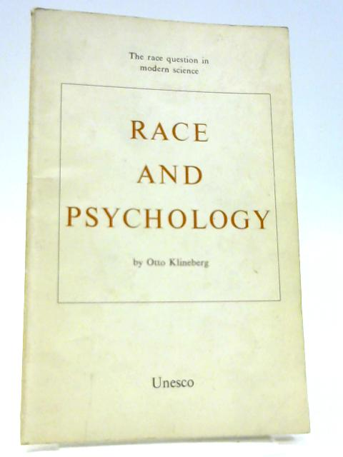 Race and psychology (UNESCO Publications) by Klineberg, Otto