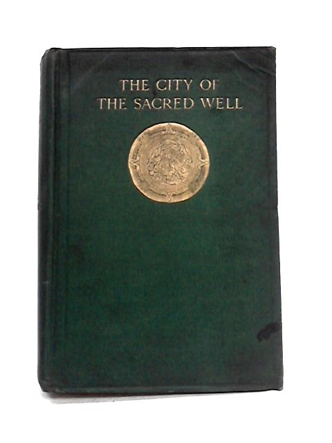 The City of Sacred Well By T.A. Willard