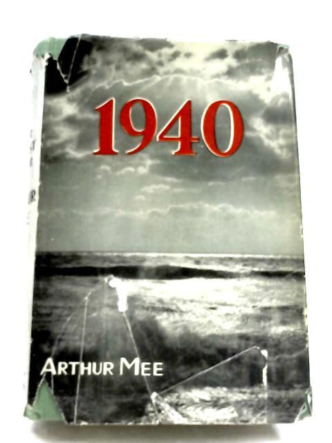 1940 By Arthur Mee