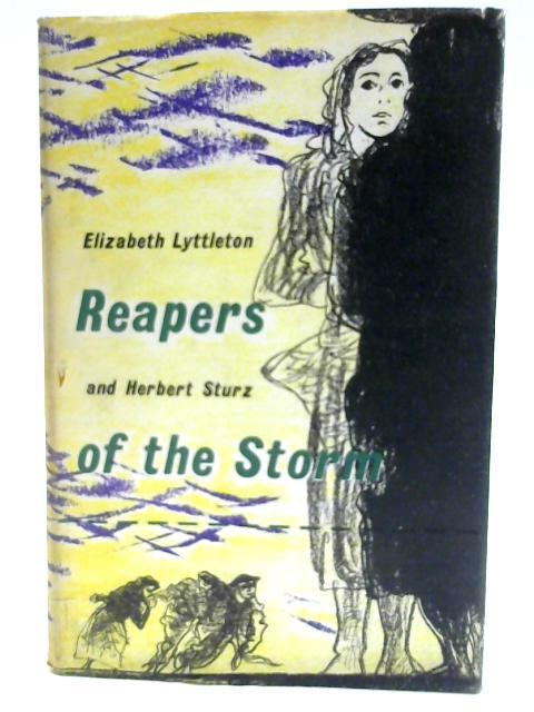 Reapers of the Storm By Lyttleton, Elizabeth