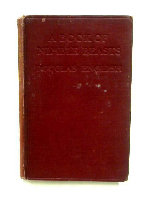 A Book of Nimble Beasts by Douglas English