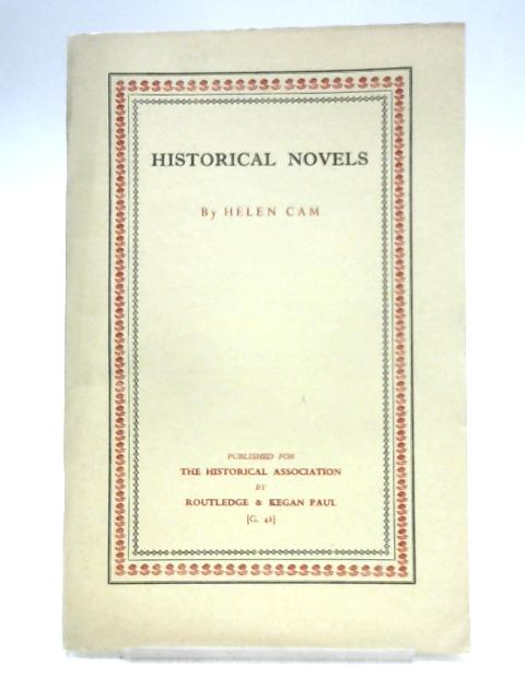 Historical Novels by Helen Maud Cam