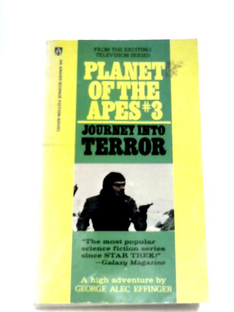 Planet Of The Apes #3: Journey Into Terror by George Alec. Effinger