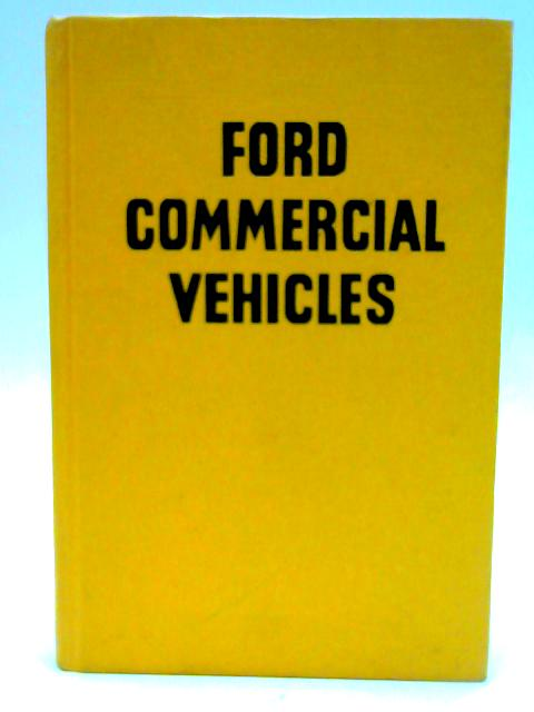 Ford Commercial Vehicles by Sanderman, J. W.