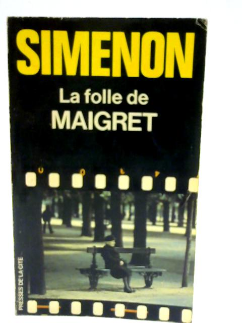 La Folle de Maigret by SIMENON, Georges