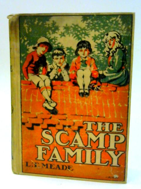 The Scamp Family by L T Meade; Illustrator-A Talbot Smith