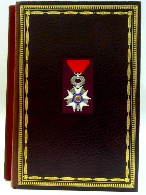 La Légion d'Honneur by Bonneville de Marsangy et al